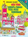Még több sürgés-forgás Tesz-Vesz Városban /Bővített kiadás - hat új történettel
