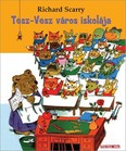 Tesz-Vesz város iskolája (2. kiadás)
