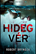 Hidegvér - Erika Foster nyomoz 5.