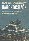 Harckocsizók /A páncélos-hadviselés emberi története
