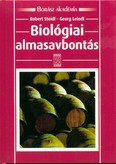Biológiai almasavbontás /Borász akadémia