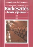 Borkészítés - Barrik eljárással /Borász akadémia