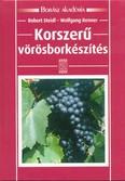 Korszerű vörösborkészítés /Borász akadémia