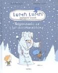 Lumpi Lumpi gyógyító meséi 6. /Hógonoszka és a hét akaratos sárkány
