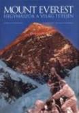 Mount Everest /Hegymászók a világ ...