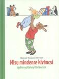 Misu mindenre kíváncsi /Újabb nyúlfarknyi történetek