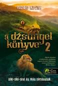 A dzsungel könyve 2. /Riki-tiki-tévi és más történetek