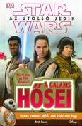 Star Wars: Az utolsó jedik - A galaxis hősei /Küzdj meg az első renddel!