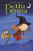 Bella Donna 3. - A tanonc