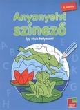 Anyanyelvi színező 2. osztály /Így írjuk helyesen!
