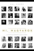 Mi, magyarok - 51 hihetetlen történet a nagyvilágból
