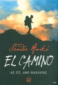 El Camino - Az út, ami hazavisz (2. kiadás)