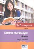 Kötelező olvasmányok röviden - Magyar irodalom /9-12. osztályosoknak