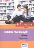 Kötelező olvasmányok röviden - Világirodalom /9-12. osztályosoknak
