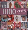 1000 egyedi ékszer /Gyöngyékszerek, bizsuk, medálok és láncok