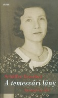 A temesvári lány /Anyuval az élet