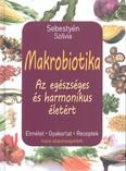 Makrobiotika /Az egészséges és harmonikus életért