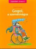 Gogol, a szemétmágus - Szeretek olvasni!