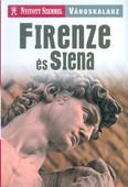 Firenze és Siena /Nyitott szemmel - városkalauz