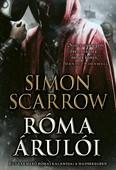Róma árulói - Egy vakmerő római kalandjai a hadseregben