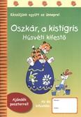 OSZKÁR, A KISTIGRIS - HÚSVÉTI KIFESTŐ /KÉSZÜLJÜNK EGYÜTT AZ ÜNNEPRE!