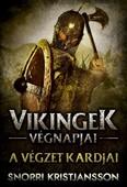 A végzet kardjai - Vikingek végnapjai 1.