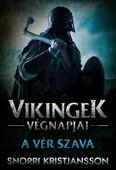 A vér szava - Vikingek végnapjai 2.