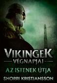 Az istenek útja - A vikingek végnapjai 3.