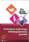 Érettségi és nyelvvizsga feladatgyűjtemény német nyelvből I.