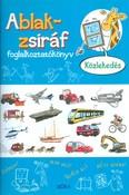 Ablak-Zsiráf foglalkoztatókönyv /Közlekedés