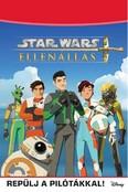 Star Wars: Ellenállás - Repülj a pilótákkal!