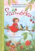 Szamócka - Tündéri történetek a szamócáskertből