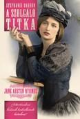 A szolgáló titka /Jane Austen nyomoz 5.