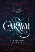 Caraval (3. kiadás)