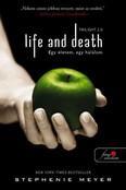 Life and Death - Egy életem, egy halálom - Twilight 2.0 - (Twilight saga 1.)