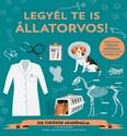 Legyél te is állatorvos! /Kis tudósok akadémiája