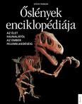 Őslények enciklopédiája - Az élet hajnalától az ember felemelkedéséig