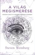 A világ megismerése /Hogyan alakult ki a modern természettudomány