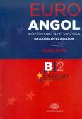 Euro angol középfokú nyelvvizsga gyakorlófeladatok B2
