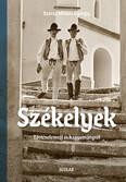 Székelyek - Történelemről és hagyományról (album)