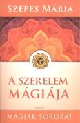 A szerelem mágiája /Mágiák sorozat