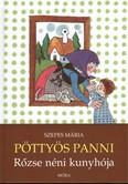 Pöttyös Panni /Rőzse néni kunyhója (2. kiadás)