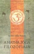 A Hatha jóga filozófiája /A himalájai tradíció könyvei