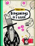 Bigaminga és a babkák