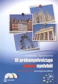 10 próbanyelvvizsga német nyelvből /B2 szintű (TELC és ECL) nyelvvizsgára készülőknek + cd