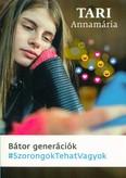 Bátor generációk /#szorongoktehatvagyok