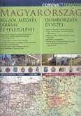 Magyarország régiói, megyéi, járásai és települései /Kétoldalas falitérkép 2013-as járáshatárokkal