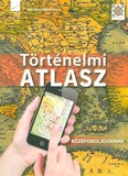Történelmi atlasz - Középiskolásoknak