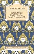 Tonio Kröger - Halál Velencéban - Mario és a varázsló /Talentum diákkönyvtár