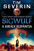 A király elefántja /Sigwulf 2.